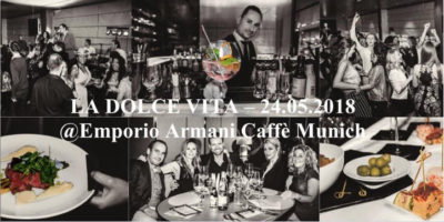 "EVENT: Dinner, Drink and Dance ""LA DOLCE VITA"" in den Fünf Höfen in München"